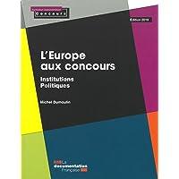 L'Europe aux concours - Institutions politiques: ed 2019