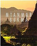 MYANMAR BURMA - Ein Premium***XL-Bildband in stabilem Schmuckschuber mit 224 Seiten und über 270 Abbildungen - STÜRTZ Verlag - Walter M. Weiss;Mario Weigt
