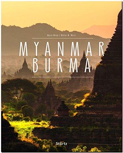 MYANMAR BURMA - Ein Premium***-Bildband in stabilem Schmuckschuber mit 224 Seiten und über 270 Abbildungen - STÜRTZ Verlag