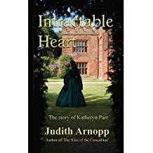 [ INTRACTABLE HEART ] Arnopp, Judith (AUTHOR ) Jun-03-2014 Paperback