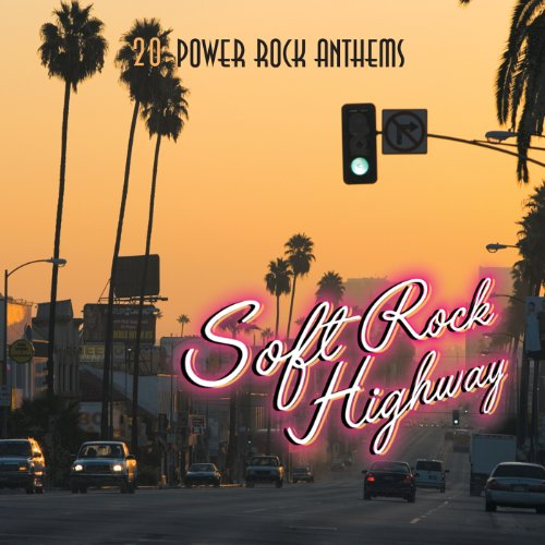 Soft Rock Highway