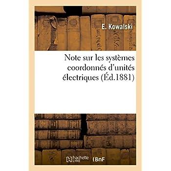 Note sur les systèmes coordonnés d'unités électriques: spécialement sur celui de l'Association britannique et ses applications