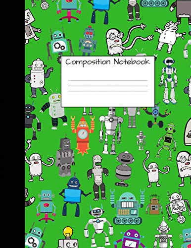 Kostüm Girl Cute Und Boy - Composition Notebook: Wide Ruled Robot Party Robotic Club Cute Composition Notebook, College Notebooks, Girl Boy School Notebook, Composition Book, ... Notebooks For Home School Girls And Boys)
