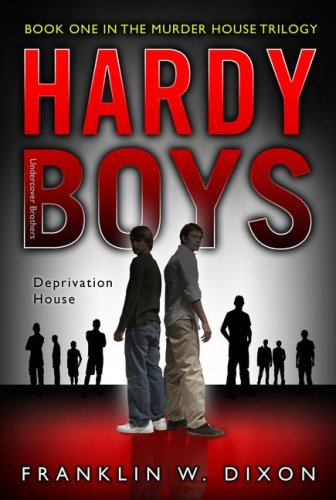 deprivation-house-book-one-in-the-murder-house-trilogy-hardy-boys-all-new-undercover-brothers