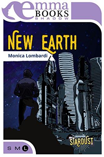 New Earth (Stardust #3) di [Monica, Lombardi]