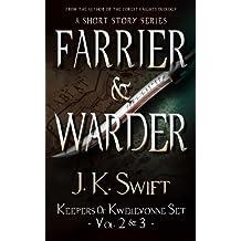 FARRIER & WARDER Set (Keepers of Kwellevonne Vol. 2 & 3)