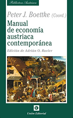 Manual de economía austriaca contemporánea (Biblioteca Austriaca)