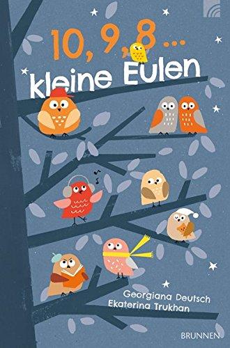 Buchseite und Rezensionen zu '10, 9, 8 ... kleine Eulen' von Georgiana Deutsch
