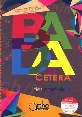 BADA et cetera : Pour jouer des confusions par Catherine Derrier Coulougnon, Catherine Carret Goutte-Broze