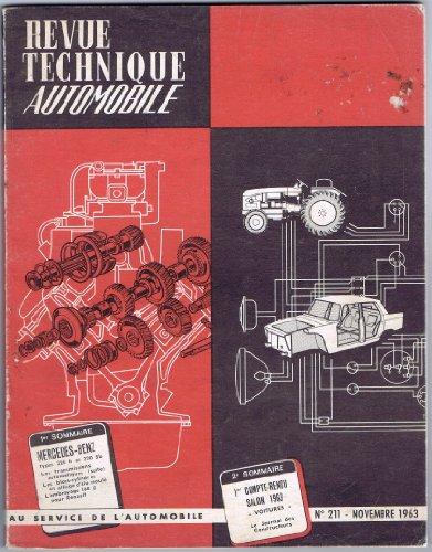 Revue Technique Automobile, n° 211 : Mercedes-Benz 220 b et 220 Sb, Compte-Rendu Salon 1963