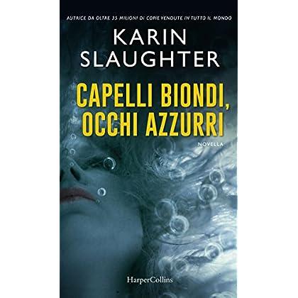 Capelli Biondi, Occhi Azzurri: Il Prequel Di Quelle Belle Ragazze