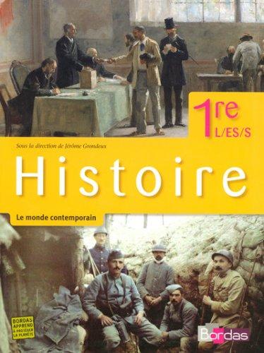 Histoire 1e L/ES/S par Jérôme Grondeux, Collectif
