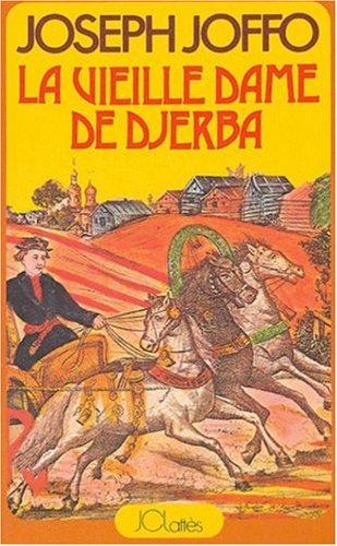 La Vieille Dame de Djerba par Joseph Joffo