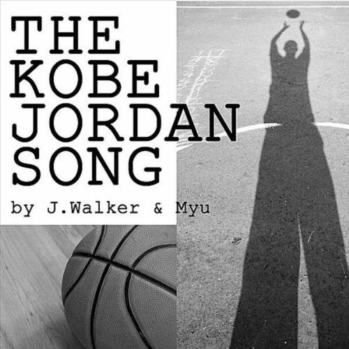 The Kobe Jordan Song
