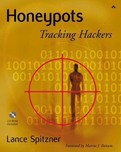 Honeypots: Tracking Hackers by Lance Spitzner (2002-09-10)