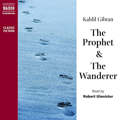 The Prophet & The Wanderer  Audiolibri