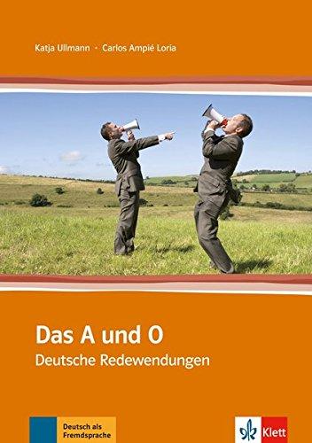 Das A und O: Deutsche Redewendungen