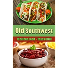 Old Southwest Mexican Chili Recipes - Home style Mexican Food: Texas Chili - Quick & Easy Mexican Chile Meals