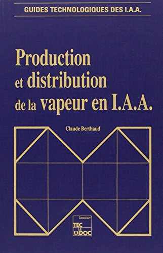 Production et distribution de la vapeur en IAA par Claude Berthaud