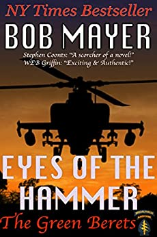 Eyes of the Hammer (The Green Berets Book 1) by [Mayer, Bob]