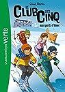 Le Club des Cinq 09 : aux sports d'hiver par Blyton