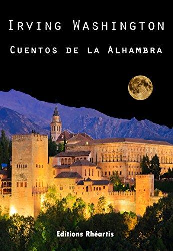 Cuentos de la Alhambra (Littérature XVIIIe Siècle) por Irving Washington
