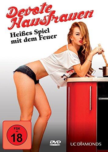 Bild von Devote Hausfrauen - Heisses Spiel mit dem Feuer