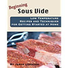 Beginning Sous Vide (English Edition)