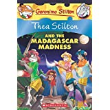 Thea Stilton 24 and the Madagascar Madness: A Geronimo Stilton Adventure
