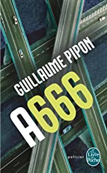 A666 - Édition intégrale (Policier / Thriller)
