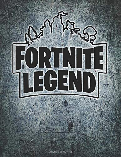 Fortnite Legend journal notebook: Medium College Ruled Notebook, 120 Page, Lined 8.5 x 11 in (21.59 x 27.94 cm) por Kelly Mann