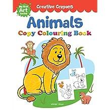 Colouring Book of Animals: Creative Crayons Series - Crayon Copy Colour Books