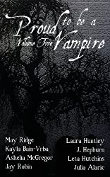 Proud to Be a Vampire Volume Two by Huntley, Laura, Robin, Jay, Hutchins, Leta (2013) Paperback