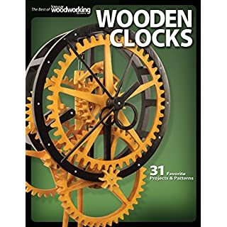 Wooden Clocks: 31 Favorite Projects and Patterns (Best of Scroll Saw Woodworking & Crafts Magazine)