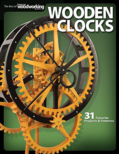 Wooden Clocks: 31 Favorite Projects and