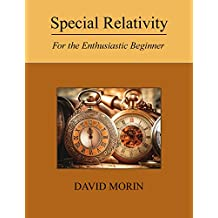 Special Relativity: For the Enthusiastic Beginner (English Edition)