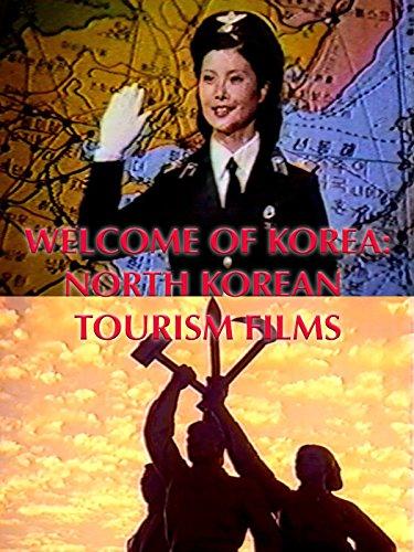 Welcome Of Korea: North Korea Tourism Films [OV] (Korea Film)