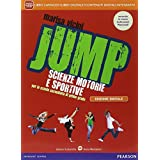 Jump. Manuale. Con Diario della salute. Con e-book. Con espansione online. Per la Scuola media