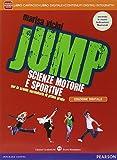 Jump. Manuale. Con Diario della salute. Per la Scuola media. Con e-book. Con espansione online