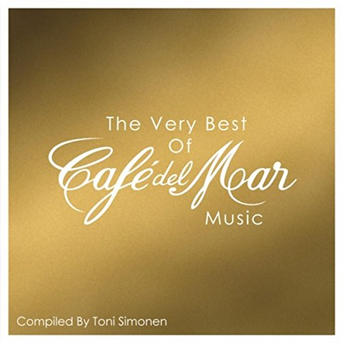 The Very Best Of Cafe del Mar ...