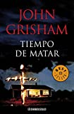 22. Tiempo de matar - John Grisham :arrow:  1989