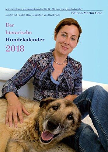 """Der literarische Hundekalender 2018: Literarischer Wochenkalender mit Jahreswandkalender (DIN A 2) """"Mit dem Hund durch das Jahr"""""""