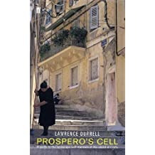 Prospero's Cell (Faber Library 4): Guide to the Landscape and Manners of the Island of Corfu