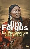 La Vengeance des mères: 2 (ROMANS) (French Edition)