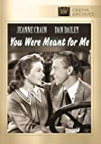 You Were Meant for Me by Jeanne Crain
