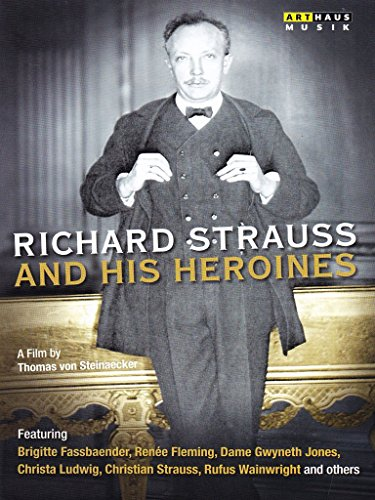 Bild von Richard Strauss and his Heroines