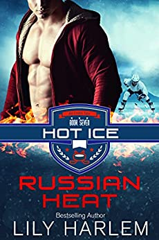 Russian Heat (Hot Ice Book 7) by [Harlem, Lily]