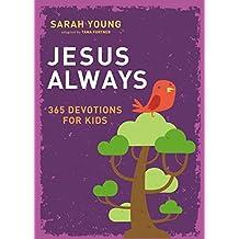 Jesus Always: 365 Devotions for Kids (Jesus Calling®) (English Edition)