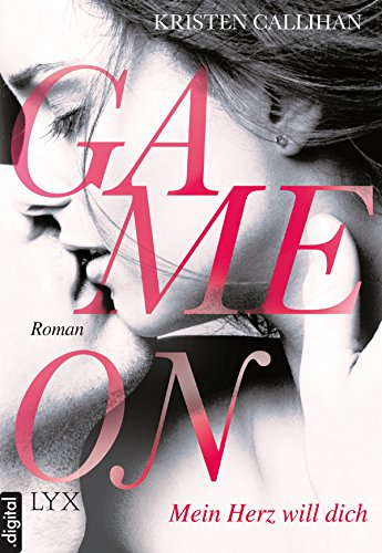 Game on - Mein Herz will dich (Game-on-Reihe 1)