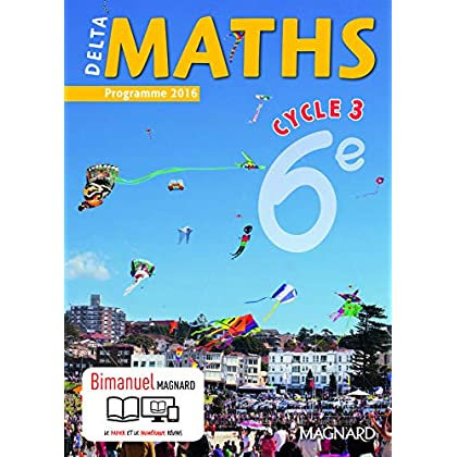 Delta maths 6e cycle 3 - Nouveau programme 2016